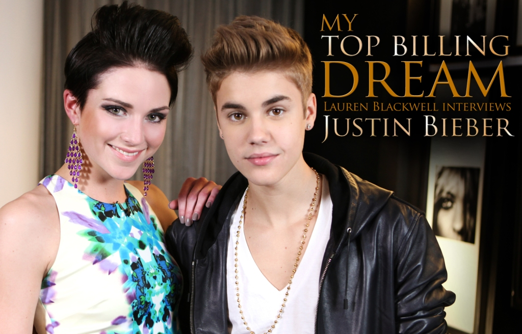 My Top Billing Dream 2012 - Lauren Blackwell, Justin Bieber
