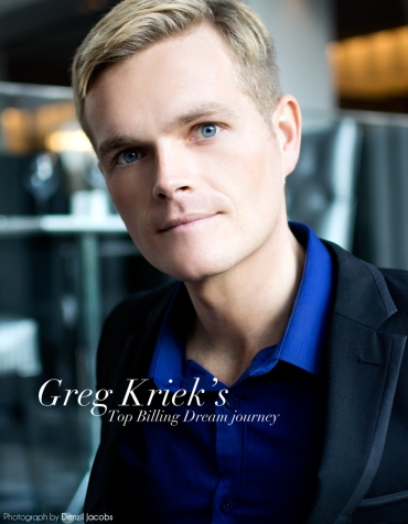 My Top Billing Dream - Greg Kriek (by Denzil Jacobs)