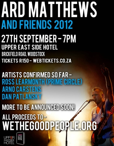 Ard Matthews and Friends 2012, Arno Carstens, Ross Learmonth (Prime Circle), Dan Patlansky