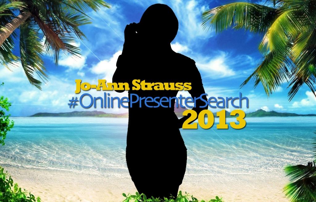 Jo-Ann Strauss, Glambition, Online Presenter Search 2013 (by Denzil Jacobs)
